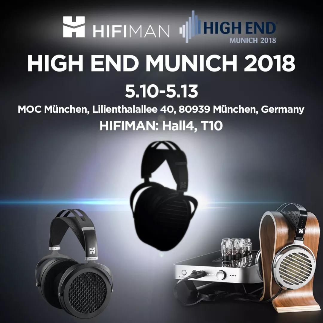 动态 | HIFIMAN携新品将参加2018德国慕尼黑Hi-End音响展